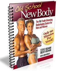 Steve and Becky Holman's Old School New Body